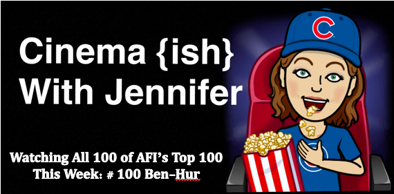 Cinema {ish} With Jennifer: Ben-Hur