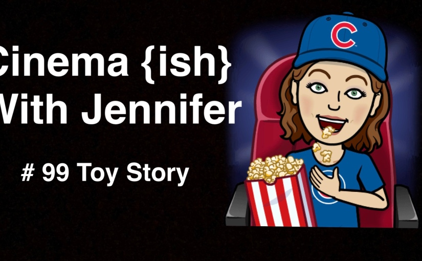 Cinema {ish} With Jennifer: Toy Story
