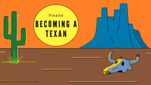 Becoming a TExan