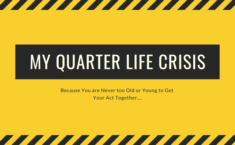 My Quarter Life Crisis Bucket List